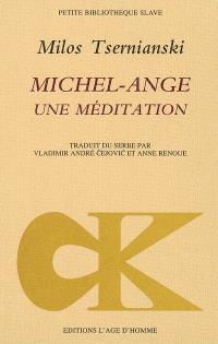 Michel-Ange, une méditation