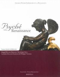 Psyché à la Renaissance : actes du LIIe Colloque international d'études humanistes, 29 juin-2 juillet 2009