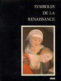 Symboles de la Renaissance. Volume 2