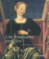 Une Renaissance singulière, la cour des Este à Ferrare : exposition, Bruxelles, Palais des beaux-arts, 3 octobre 2003-11 janvier 2004