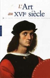 L'art au XVIe siècle