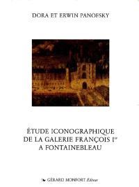 Etude iconographique de la salle François Ier à Fontainebleau