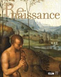 Renaissance : exposition, Lens, Musée du Louvre-Lens, du 4 décembre 2012 au 11 mars 2013