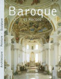 Baroque et rococo : architecture, peinture, sculpture