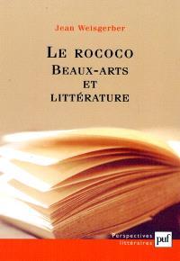 Le rococo : beaux-arts et littérature