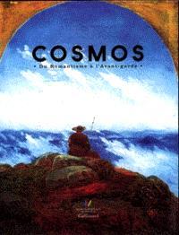 Cosmos : du romantisme à l'avant-garde, 1801-2001