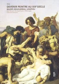 Devenir peintre au XIXe siècle : Baudry, Bouguerau, Lenepveu