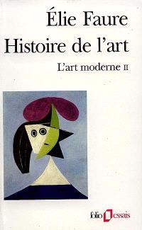 Histoire de l'art. Volume 5, L'art moderne 2