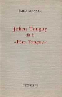 Julien Tanguy dit le Père Tanguy