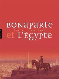 Bonaparte et la campagne d'Egypte : l'album de l'exposition