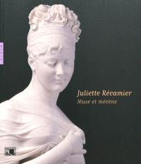 Juliette Récamier : muse et mécène