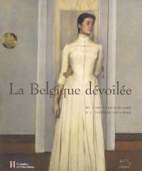 La Belgique dévoilée : de l'impressionnisme à l'expressionnisme : Fondation de l'Hermitage, Lausanne, 2007, donation Famille Bugnion
