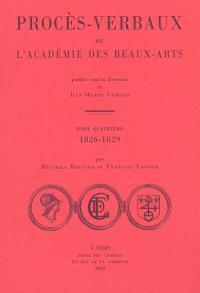 Procès-verbaux de l'Académie des beaux-arts. Volume 4, 1826-1829