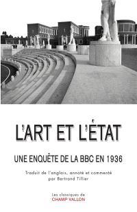 L'art et l'Etat : une enquête de la BBC en 1936