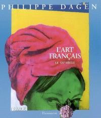 L'art français. Volume 6, Le XXe siècle