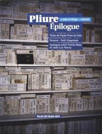 Pliure-Epilogue : la bibliothèque, l'Univers : exposition, Paris, Palais des beaux-arts, du 10 avril au 7 juin 2015