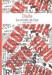 Dada : la révolte de l'art