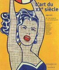 L'art du XXe siècle, 1939-2002 : de l'art moderne à l'art contemporain