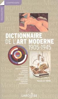 Dictionnaire de l'art moderne, 1905-1945