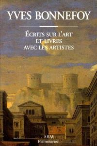 Ecrits sur l'art et les livres, avec les artistes