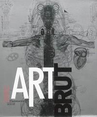 Art brut, collection ABCD : exposition, Paris, la Maison rouge, du 18 octobre 2014 au 18 janvier 2015