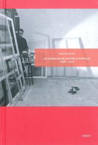 Dictionnaire de Supports-Surfaces : 1967-1972