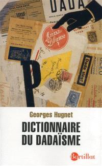 Dictionnaire du dadaïsme : 1916-1922