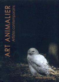 Art animalier, Artistes contemporains. Volume 1
