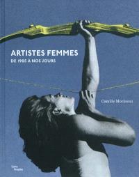 Artistes femmes : de 1905 à nos jours