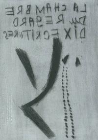 La chambre du regard : dix écritures