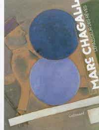 Marc Chagall, l'épaisseur des rêves : exposition, Roubaix, La Piscine-Musée d'art et d'industrie A.-Diligent, 13 octobre 2012-13 janvier 2013