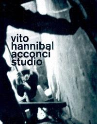 Vito hannibal Acconci studio : exposition, Nantes, Musée des beaux-arts, 16 juillet-17 octobre 2004 , Barcelone, Museu d'art contemporani, 17 novembre 2004-20 février 2005
