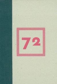72 (projets pour ne plus y penser)