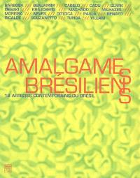 Amalgames brésiliens : 18 artistes contemporains du Brésil : exposition au Musée de l'hôtel-Dieu de Mantes-la-Jolie du 5 nov. 2005 au 15 mars 2006