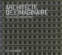 Architecte de l'imaginaire : Jean-François-Thérèse Prieur