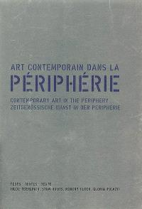 Art contemporain dans la périphérie : catalogue CRAC Alsace = Contemporary art in the periphery = Zeitgenössische Kunst in der Peripherie