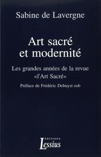 Art sacré et modernité : les grandes années de la revue L'Art sacré