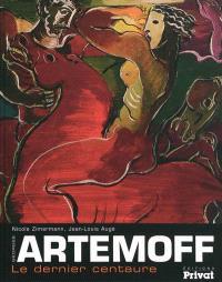Artemoff, le dernier centaure
