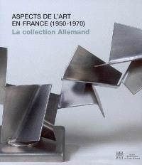 Aspects de l'art en France (1950-1970) : la collection Yvonne et Maurice Allemand au Musée départemental de l'Oise : exposition, Beauvais, Musée départemental de l'Oise, 30 avril-29 septembre 2008