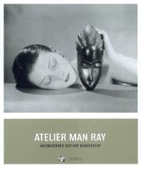 Atelier Man Ray : unconcerned but not indifferent : catalogue de l'exposition, Pinacothèque de Paris, 5 mars 2008-1er juin 2008