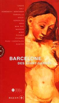 Barcelone des avant-gardes