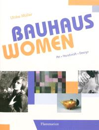 Bauhaus women : art, handicraft, design