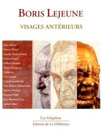 Boris Lejeune : visages antérieurs