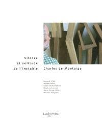 Charles de Montaigu, silence et solitude de l'instable