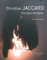 Christian Jaccard : énergies dissipées