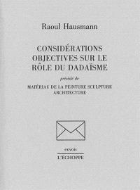 Considérations objectives sur le rôle du dadaïsme
