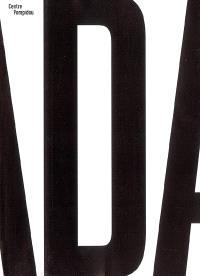 Dada : exposition, Paris, Centre Pompidou, Galerie 1, 5 octobre 2005-9 janvier 2006