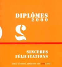 Diplômes 2000, sincères salutations : exposition 4 mai-1er juillet 2001, Ecole nationale supérieure des beaux-arts