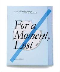 For a moment, lost