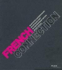 French connection : 88 artistes contemporains, 88 critiques d'art = 88 contemporary artists, 88 art critics